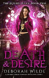 Death & Desire (The Jezebel Files, #2)