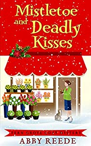 Mistletoe and Deadly Kisses (Fern Grove #4)