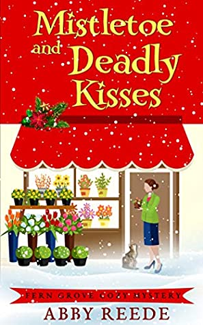 Mistletoe and Deadly Kisses