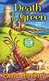 Death on the Green (The Dublin Driver Mysteries #2)