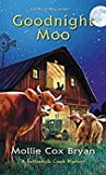 Goodnight Moo (A Buttermilk Creek Mystery #2)