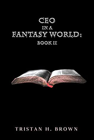 CEO in a Fantasy World, Book II