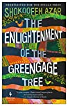 Book cover for The Enlightenment of the Greengage Tree