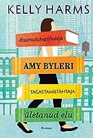 Raamatukoguhoidja Amy Byleri tagastamistähtaja ületanud elu