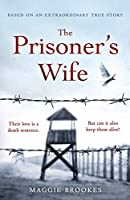 The Prisoner's Wife: based on an inspiring true story