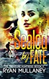 Sealed by Fate (The Treasure Huntress #5)