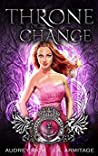 Throne of Change (Kingdom of Fairytales: Little Mermaid #3)
