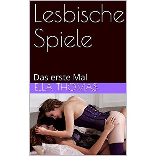 Mal lesben erste das Lesbisch lieben