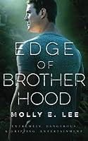 Edge of Brotherhood (Love on the Edge) (Volume 6)