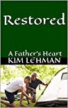 Restored: A Father's Heart