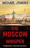 The Moscow Whisper (Sean Richardson, #3)