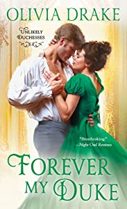 Forever My Duke (Unlikely Duchesses, #2)