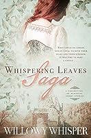 Whispering Leaves Saga