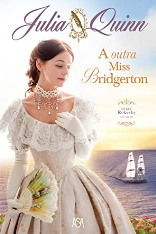 A Outra Miss Bridgerton (Rokesbys, #3)