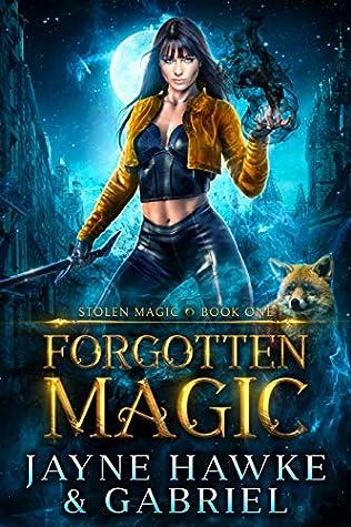 Forgotten Magic by Jayne Hawke