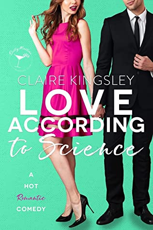 Love According to Science by Claire Kingsley