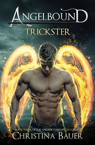Trickster (Angelbound Lincoln #3)