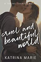 Cruel and Beautiful World (Asheville, Texas #2)