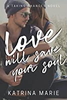 Love Will Save Your Soul