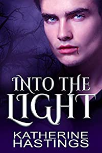 Into The Light: A Contemporary Vampire Romance (Immortal Hearts Book 1)