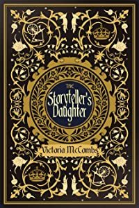 The Storyteller's Daughter (Storyteller's Series, #1)