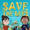Save the Bees (Save the Earth, #3)
