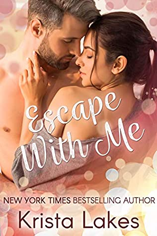 Escape With Me: A Midlife Love Story (Love With Me Book 1)