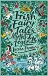 Irish Fairy Tales, Myths and Legends (Scholastic Classics)
