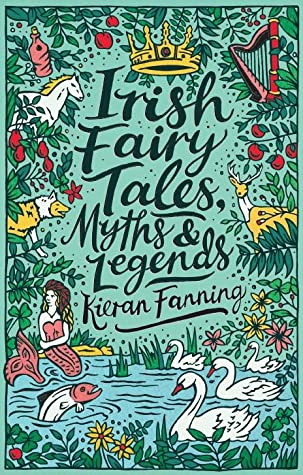 Irish Fairy Tales, Myths and Legends (Scholastic Classics)
