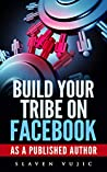 Build Your Tribe on Facebook as a Published Author