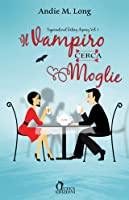 Il vampiro cerca moglie (Supernatural Dating Agency, #1)