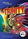 Trinity (Ghostwriter)