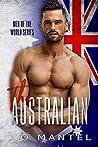 The Australian (Men of the World, #1)