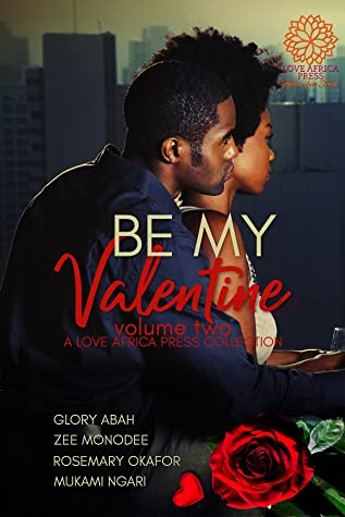 Be My Valentine Anthology: Volume Two