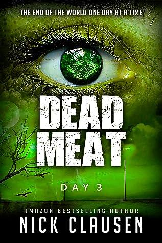 Dead Meat: Day 3 (Dead Meat, #3)