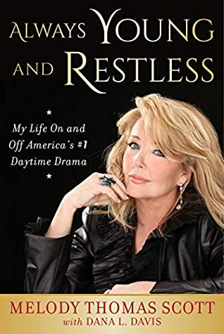 Always Young and Restless by Melody Thomas Scott