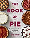 The Book on Pie: Everything You Need to Know to Bake Perfect Pies ebook download free