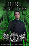 Heir of Fugitives (Kingdom of Fairytales: Wizard of Oz #2)
