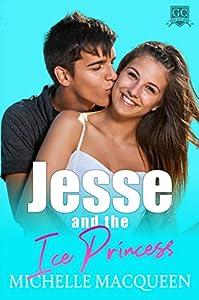 Jesse and the Ice Princess (Gulf City High, #1)