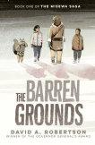 The Barren Grounds (The Misewa Saga, #1)
