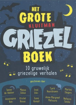 Het grote Kluitman griezelboek