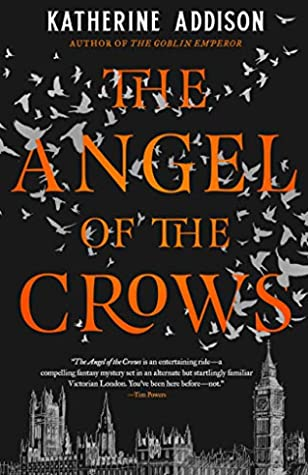 Picture of the cover for The Angel of the Crows by Katherine Addison