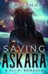 Saving Askara (Saving Askara #1)