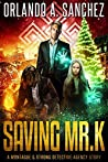 Saving Mr. K (Montague & Strong Case Files)