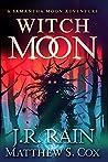 Witch Moon (Samantha Moon Adventures #4)