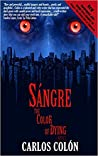 Sángre: The Color of Dying