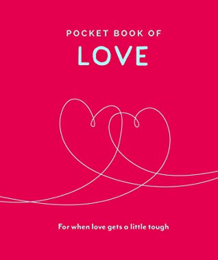 Pocket Book of Love: For When Love Gets a Little Tough