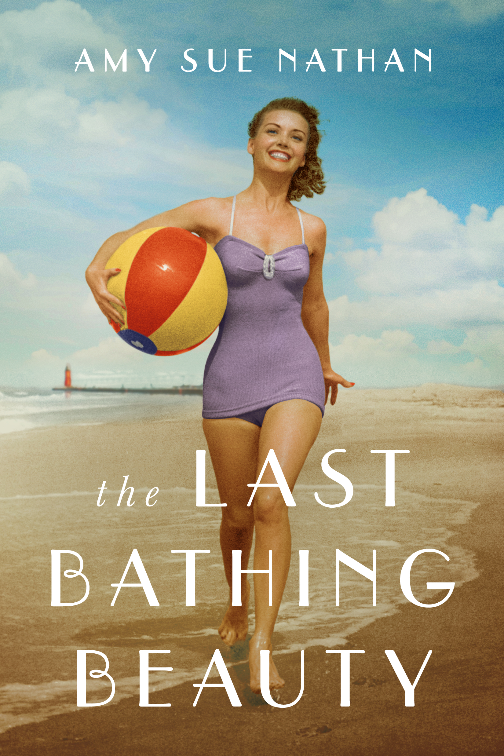 The Last Bathing Beauty - Amy Sue Nathan