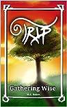 Gathering Wise (Trip Book 1)