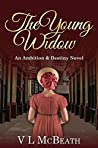 The Young Widow: An Ambition & Destiny Novel (The Ambition & Destiny Series Book 6)